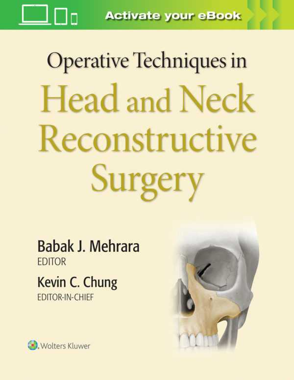 Operative Techniques in Head and Neck Reconstructive Surgery