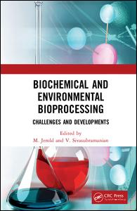 Biochemical and Environmental Bioprocessing
