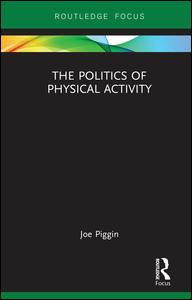 The Politics of Physical Activity