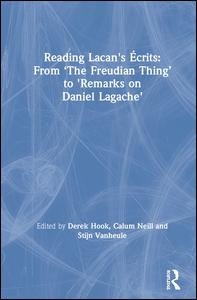 Reading Lacan s crits From The Freudian Thing to Remarks on Daniel Lag