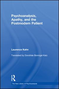 Psychoanalysis Apathy and the Postmodern Patient
