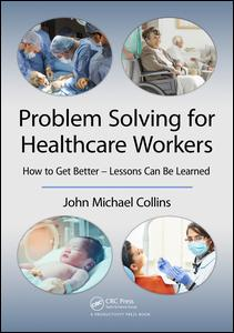 Problem Solving for Healthcare Workers